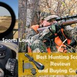 Best Hunting Scope Reviews