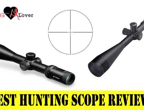 Best Hunting Scope Reviews and Buying Guide