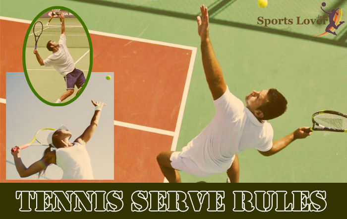 TENNIS SERVE RULES
