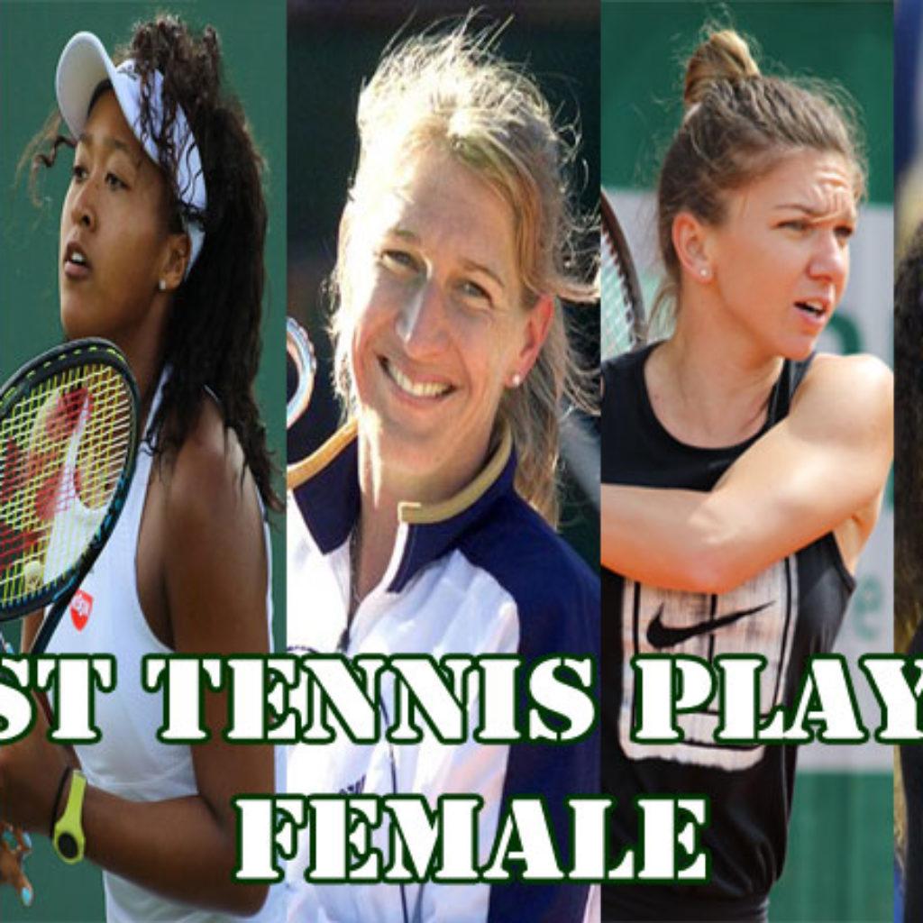 BEST TENNIS PLAYER FEMALE