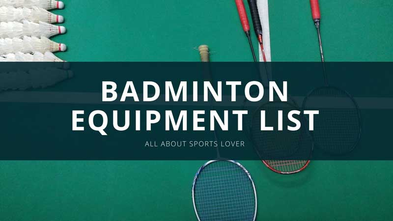 Badminton Equipment