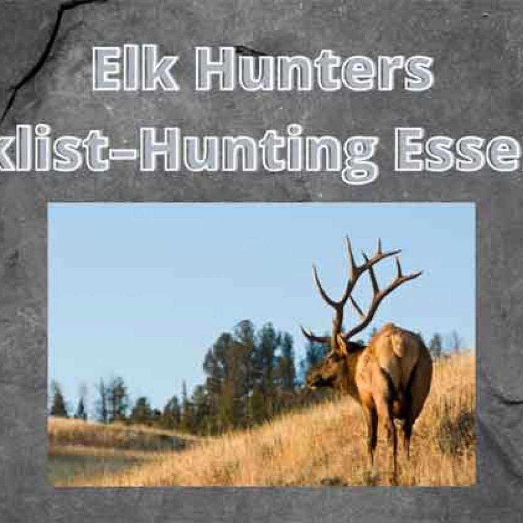 Elk Hunting Checklist