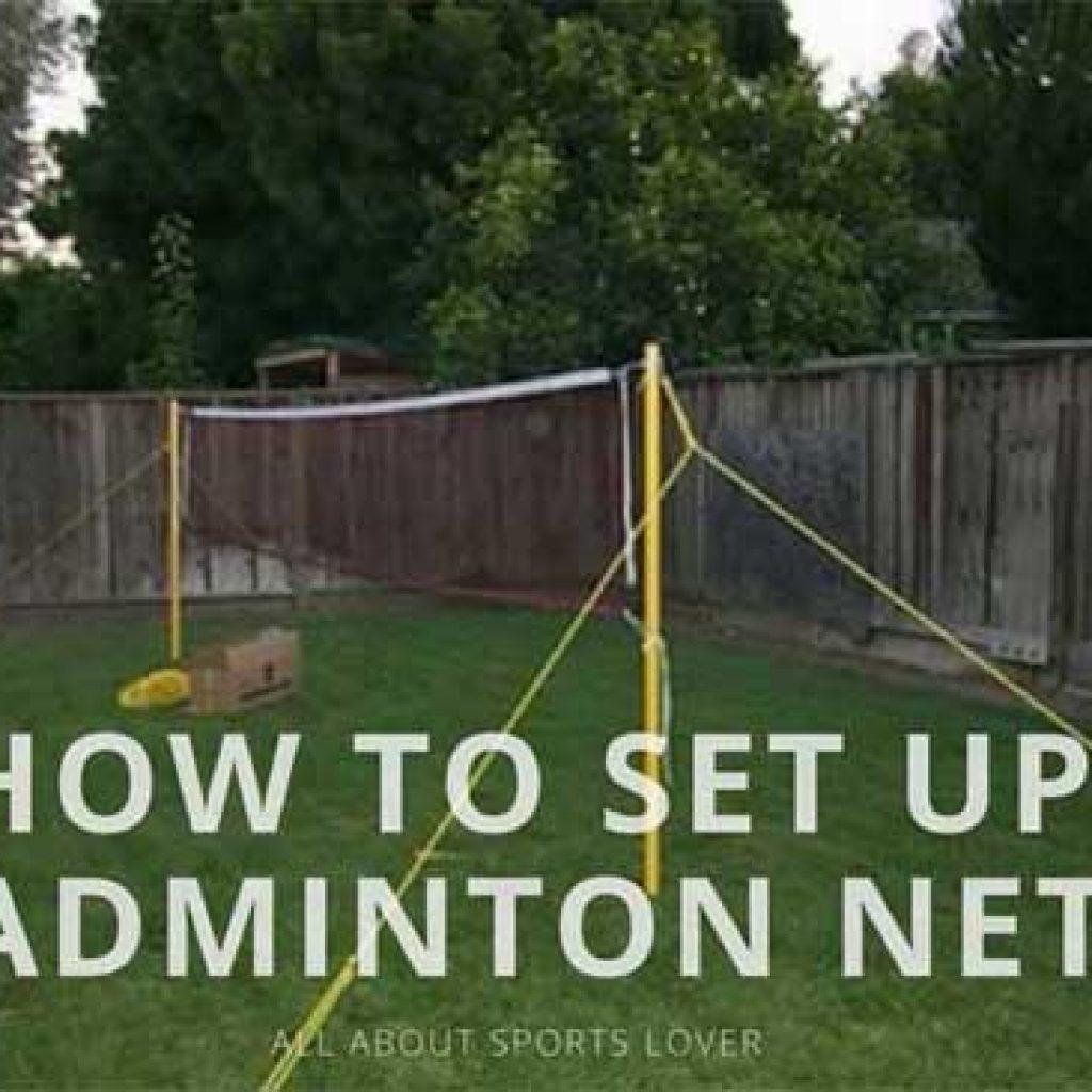 How To Set Up Badminton Net